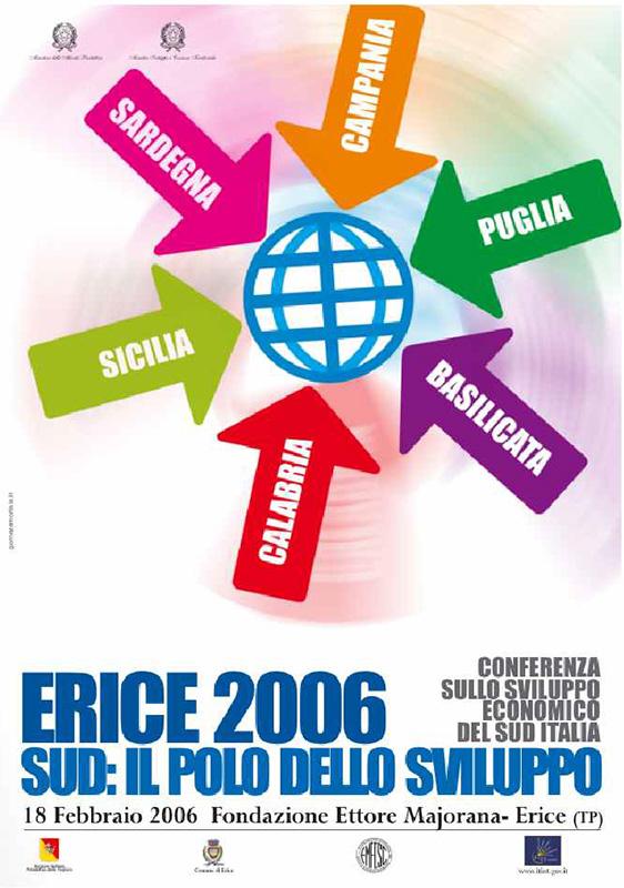 Ministero dello Sviluppo Economico, Erice 2006<br/>Sud: il polo dello sviluppo