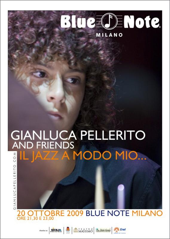Gianluca Pellerito & Friends,   Blue Note Milano